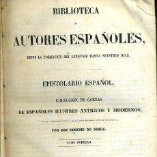 Libros antiguos: EPISTOLARIO ESPAÑOL TOMO I (BIBLIOTECA DE AUTORES ESPAÑOLES RIVADENEYRA, 1850). Lote 47129653