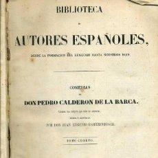 Libros antiguos: COMEDIAS DE CALDERÓN DE LA BARCA TOMO IV (BIBLIOTECA DE AUTORES ESPAÑOLES RIVADENEYRA, 1850). Lote 47129728