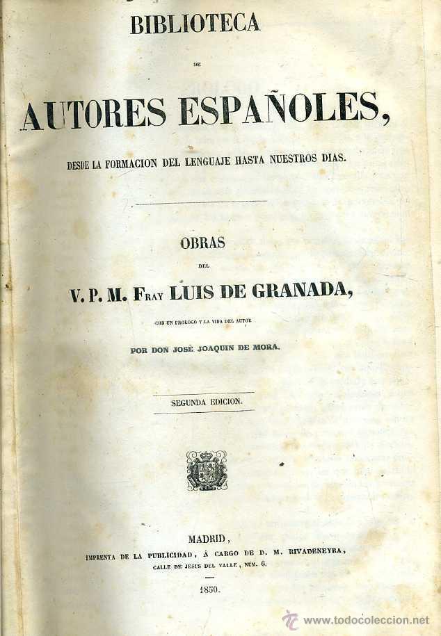 OBRAS DE FRAY LUIS DE GRANADA TOMO I (BIBLIOTECA DE AUTORES ESPAÑOLES RIVADENEYRA, 1850) (Libros antiguos (hasta 1936), raros y curiosos - Literatura - Narrativa - Clásicos)