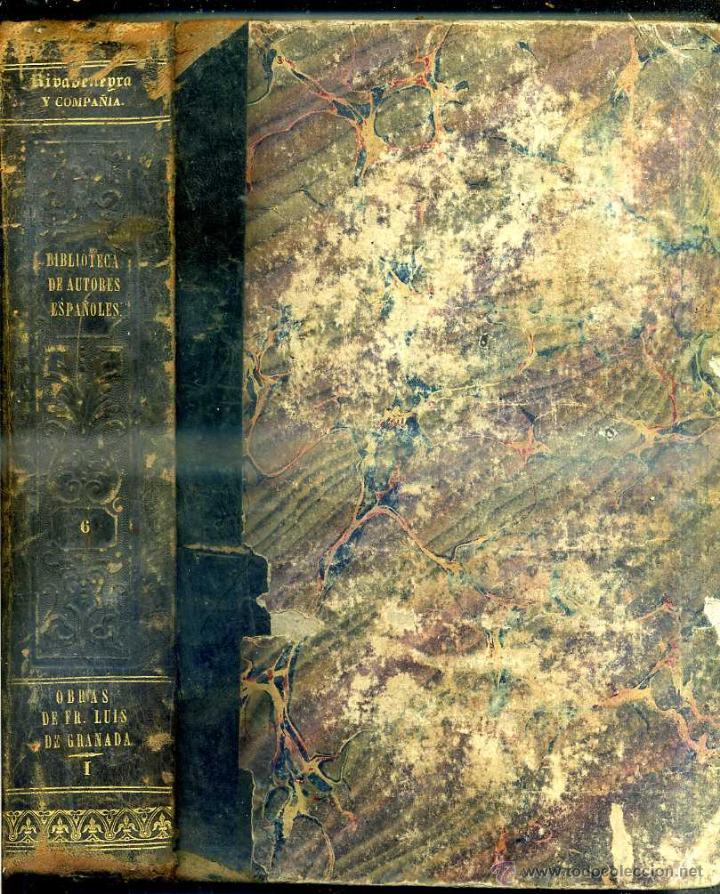 Libros antiguos: OBRAS DE FRAY LUIS DE GRANADA TOMO I (BIBLIOTECA DE AUTORES ESPAÑOLES RIVADENEYRA, 1850) - Foto 2 - 47129843