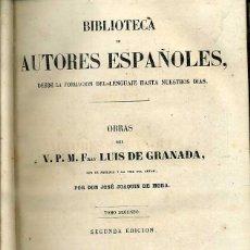 Libros antiguos: OBRAS DE FRAY LUIS DE GRANADA TOMO II (BIBLIOTECA DE AUTORES ESPAÑOLES RIVADENEYRA, 1851). Lote 47129883
