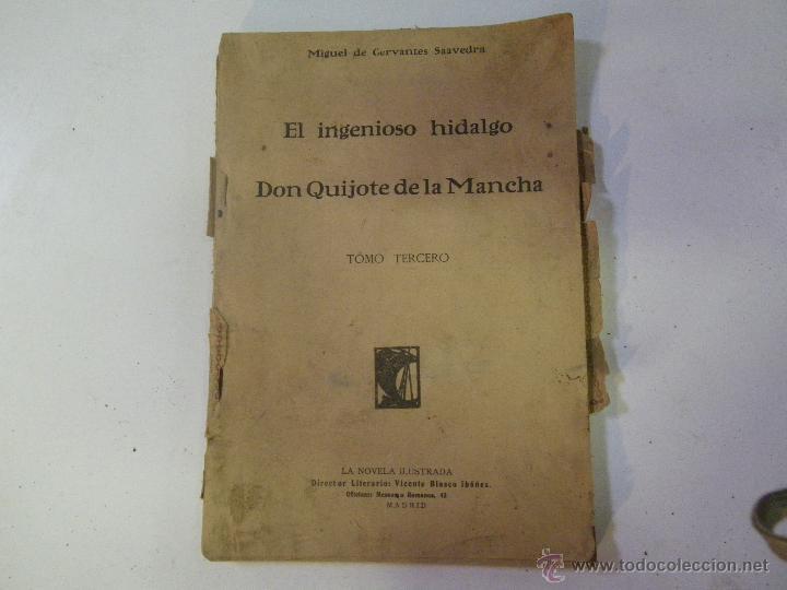 EL INGENIOSO HIDALGO , DON QUIJOTE DE LA MANCHA . MUY ANTIGUO , MIGUEL DE CERVANTES ... VER (Libros antiguos (hasta 1936), raros y curiosos - Literatura - Narrativa - Clásicos)