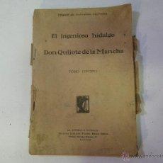 Libros antiguos: EL INGENIOSO HIDALGO , DON QUIJOTE DE LA MANCHA . MUY ANTIGUO , MIGUEL DE CERVANTES ... VER . Lote 47431115