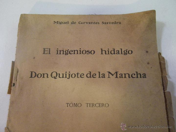 Libros antiguos: EL INGENIOSO HIDALGO , DON QUIJOTE DE LA MANCHA . MUY ANTIGUO , MIGUEL DE CERVANTES ... VER - Foto 2 - 47431115