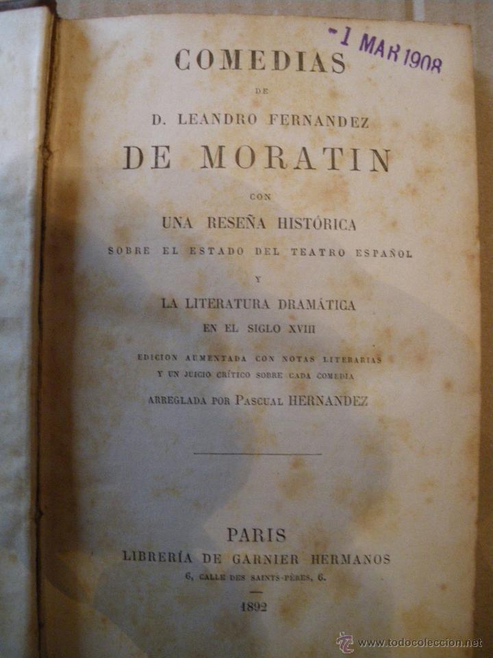 Libros antiguos: COMEDIAS. LEANDRO FERNANDEZ DE MORATIN. 1892 - Foto 2 - 47711215