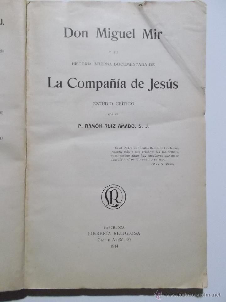 Libros antiguos: Don Miguel Mir y su historia interna documentada de la Compañía de Jesús Estudio Crítico. - Foto 2 - 23682565