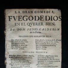 Libros antiguos: 1682-1698—FUEGO DE DIOS EN EL QUERER BIEN-COMEDIA DE PEDRO CALDERÓN DE LA BARCA-ORIGINAL. Lote 47924110