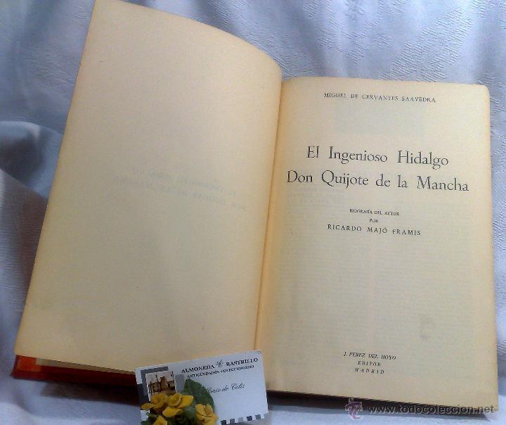 Libros antiguos: EL INGENIOSO HIDALGO DON QUIJOTE DE LA MANCHA.- MIGUEL DE CERVANTES SAAVEDRA. - Foto 8 - 48006076