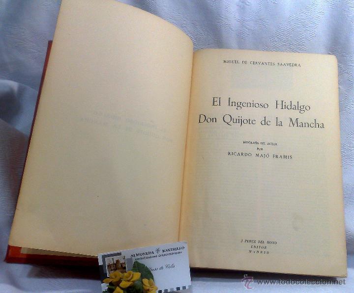 Libros antiguos: EL INGENIOSO HIDALGO DON QUIJOTE DE LA MANCHA.- MIGUEL DE CERVANTES SAAVEDRA. - Foto 10 - 48006076