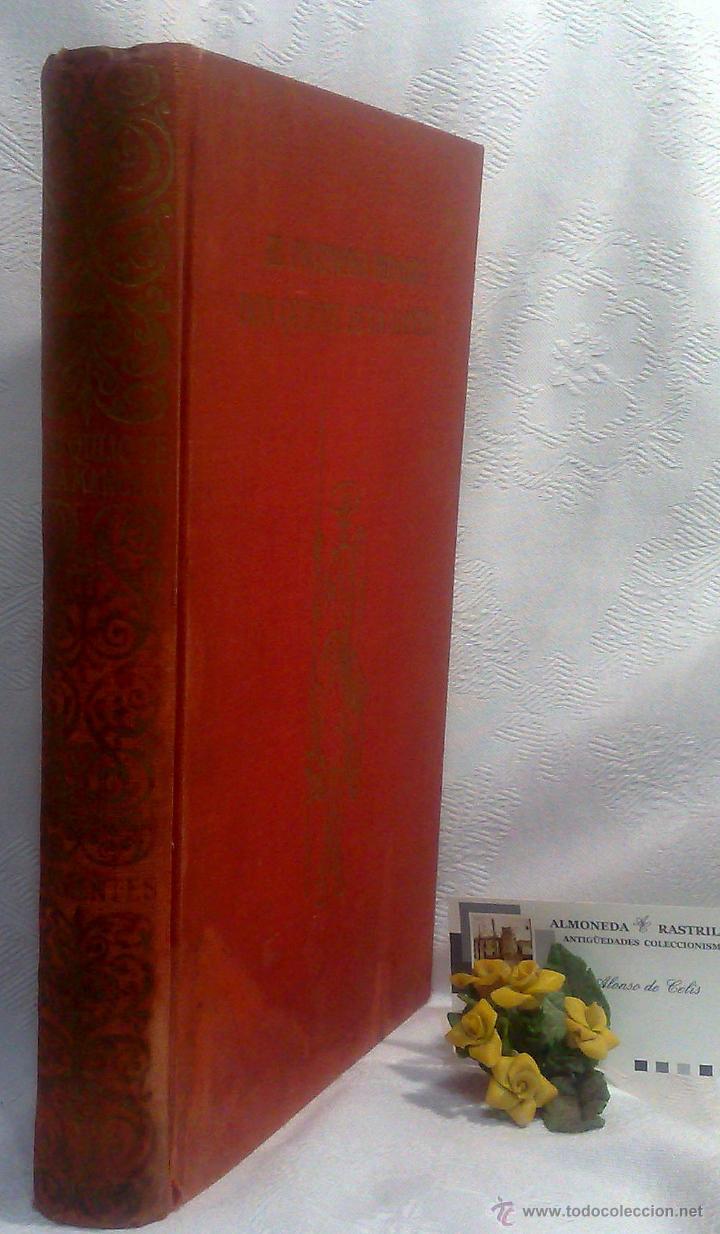 Libros antiguos: EL INGENIOSO HIDALGO DON QUIJOTE DE LA MANCHA.- MIGUEL DE CERVANTES SAAVEDRA. - Foto 25 - 48006076