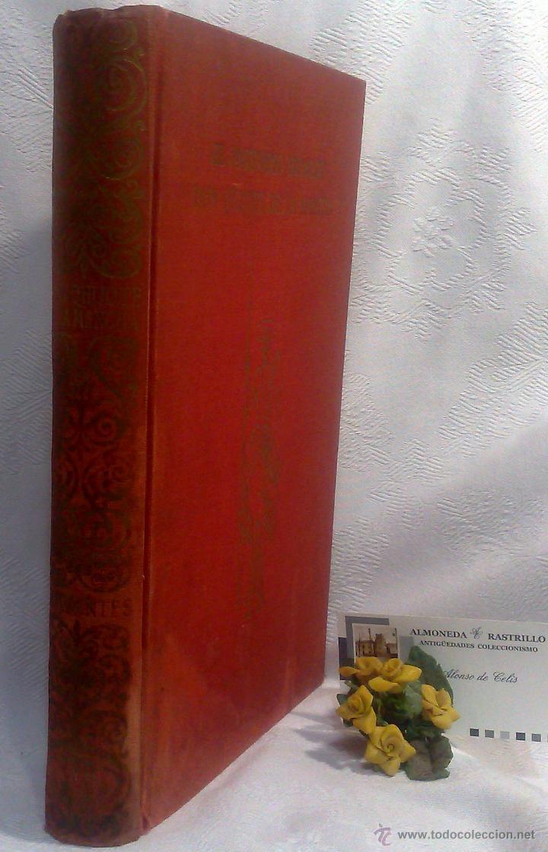 Libros antiguos: EL INGENIOSO HIDALGO DON QUIJOTE DE LA MANCHA.- MIGUEL DE CERVANTES SAAVEDRA. - Foto 28 - 48006076