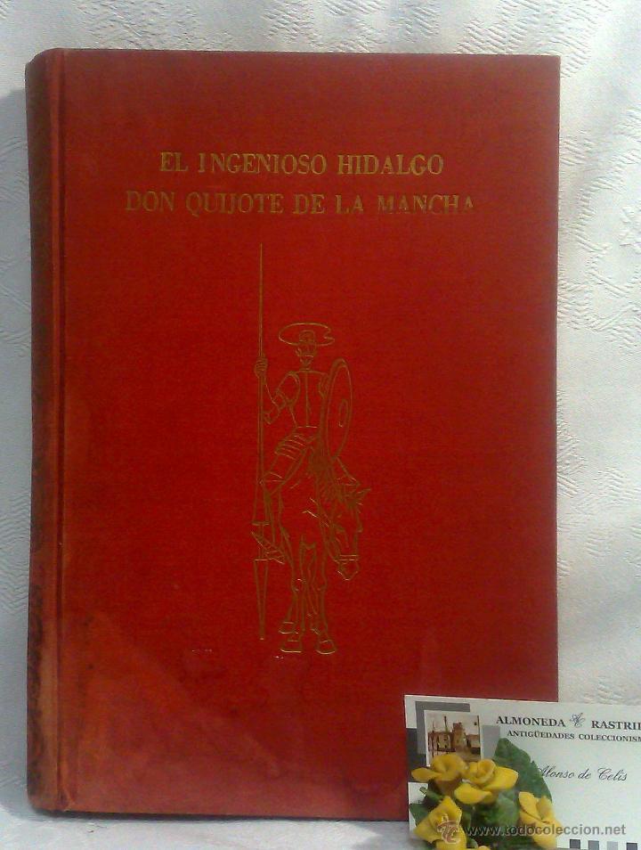 Libros antiguos: EL INGENIOSO HIDALGO DON QUIJOTE DE LA MANCHA.- MIGUEL DE CERVANTES SAAVEDRA. - Foto 33 - 48006076