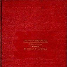 Libros antiguos: EL COLLAR DE LA REINA. ALEJANDRO DUMAS. SOPENA C. 1930. Lote 48748705