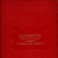 Libros antiguos: LA MANO DEL MUERTO. ALEJANDRO DUMAS. SOPENA C. 1930. Lote 48748766