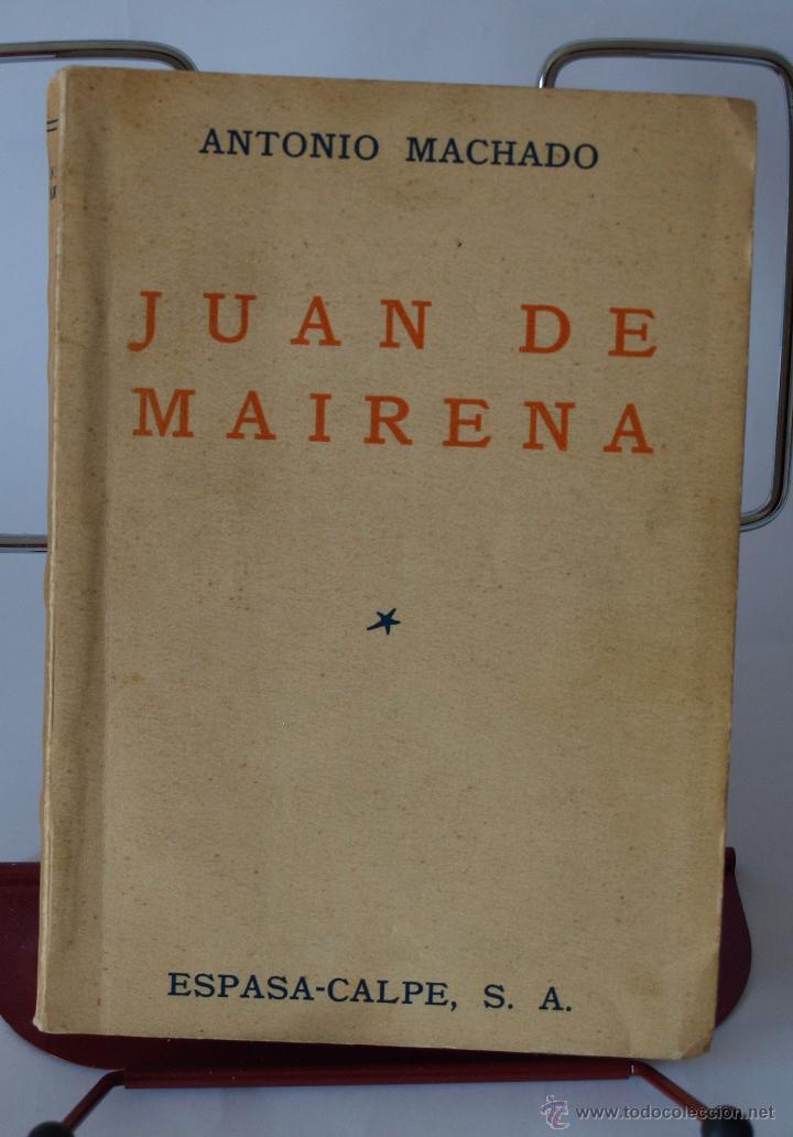 JUAN DE MAIRENA- ANTONIO MACHADO- 1ª EDICION- ESPASA CALPE 1936 (Libros antiguos (hasta 1936), raros y curiosos - Literatura - Narrativa - Clásicos)