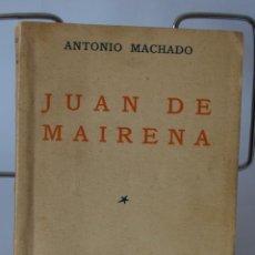 Libros antiguos: JUAN DE MAIRENA- ANTONIO MACHADO- 1ª EDICION- ESPASA CALPE 1936. Lote 48962791