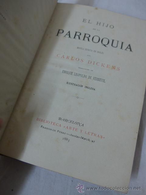 Libros antiguos: Carlos Dickens, el hijo de la parroquia. 1883. Libro - Foto 3 - 49125063