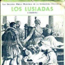 Libros antiguos: CAMOENS : LOS LUSIADAS (IBERIA, 1932). Lote 49239732