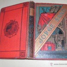 Libros antiguos: JORGE SAND. Lote 49252796