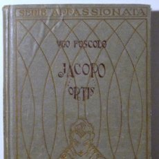 Libros antiguos: FOSCOLO, UGO - ULTIMAS CARTAS DE JACOPO ORTIS - VALENCIA 1918 - TRAD. Y ESTUDIO A. GONZÁLEZ BLANCO. Lote 29444672