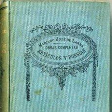 Libros antiguos: MARIANO JOSÉ DE LARRA : OBRAS COMPLETAS II - ARTÍCULOS Y POESÍAS (SOPENA, C. 1930). Lote 49315654