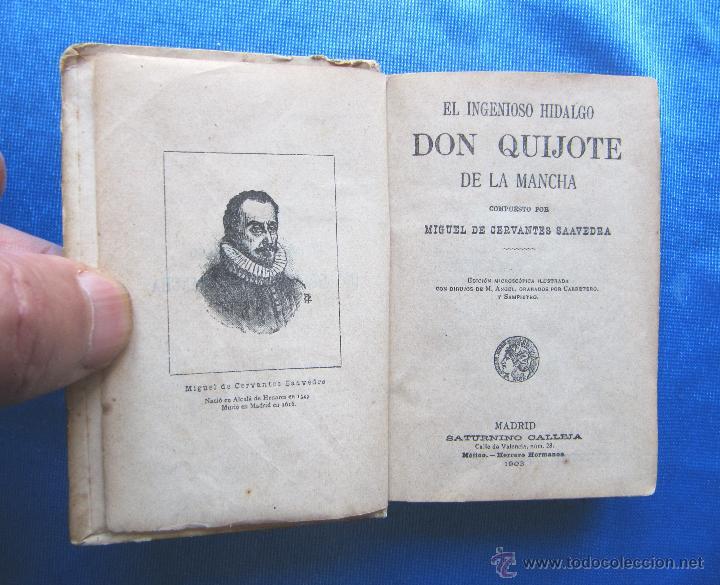 Libros antiguos: DON QUIJOTE DE LA MANCHA. EDICION MICROSCOPICA. EDITOR SATURNINO CALLEJA, MADRID, 1903. - Foto 3 - 49413479