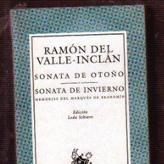 Libros antiguos: SONATA DE OTOÑO-SONATA DE INVIERNO. MEMORIAS DEL MARQUÉS DE BRASOMÍN. POR RAMÓN DEL VALLE-INCLÁN.. Lote 49495569