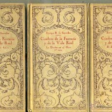 Libros antiguos: SAAVEDRA DUQUE DE RIVAS : CUADROS DE LA FANTASÍA Y DE LA VIDA REAL (GILI, 1897) 3 TOMOS, ILUSTRADOS. Lote 49496989
