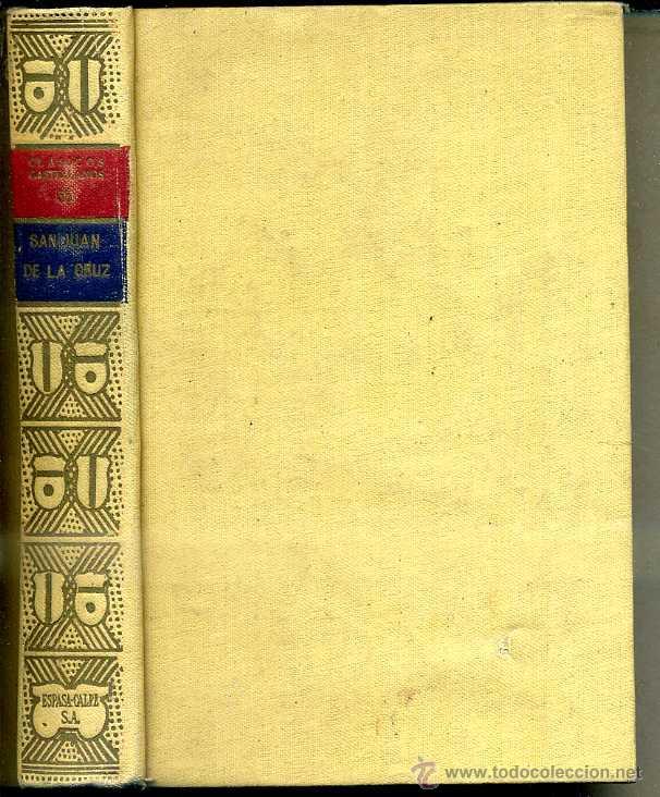 SAN JUAN DE LA CRUZ : EL CÁNTICO ESPIRITUAL (CLÁSICOS CASTELLANOS, 1936) (Libros antiguos (hasta 1936), raros y curiosos - Literatura - Narrativa - Clásicos)