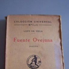 Libros antiguos: FUENTE OVEJUNA. LOPE DE VEGA. COLECCIÓN UNIVERSAL.ESPASA CALPE. 1937. Lote 49669971