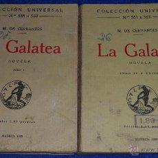 Libros antiguos: LA GALATEA - MIGUEL DE CERVANTES - COLECCIÓN UNIVERSAL (1922). Lote 49744230