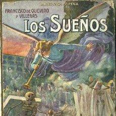 Libros antiguos: QUEVEDO : LOS SUEÑOS (SOPENA, C. 1930). Lote 49784973