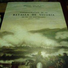 Libros antiguos: CONMEMORACIÓN DE LA BATALLA DE VITORIA 1813-1963. Lote 49951662