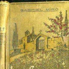 Libros antiguos: GABRIEL MIRÓ : LAS CEREZAS DEL CEMENTERIO (DOMENECH, 1910). Lote 50047491