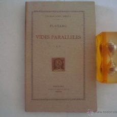 Livres anciens: PLUTARC. VIDES PARALLELES. V. FUNDACIÓ BERNAT METGE 1928. ESCRIPTORS GRECS. Lote 50066911