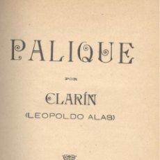 Libros antiguos: LEOPOLDO ALAS, CLARÍN. PALIQUE. MADRID, 1893.. Lote 50146171