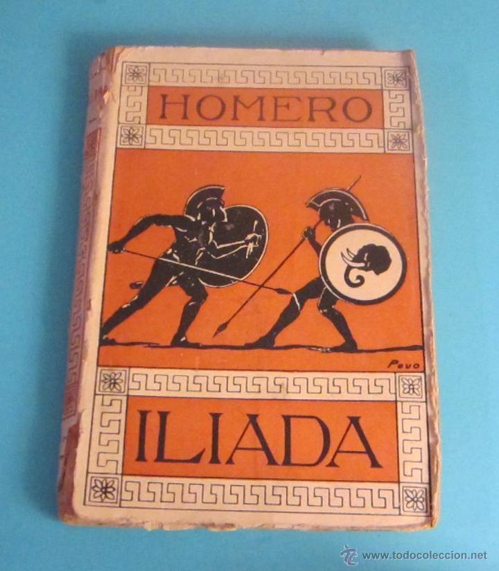 ILIADA. SEGUNDO TOMO. HOMERO. TRADUCCIÓN DEL GRIEGO DE LECONTE DE LISLE. VERSIÓN ESPAÑOLA GERMÁN GÓM (Libros antiguos (hasta 1936), raros y curiosos - Literatura - Narrativa - Clásicos)