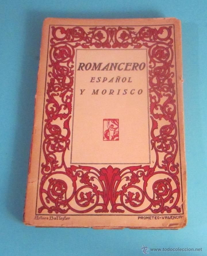ROMANCERO ESPAÑOL Y MORISCO. CUBIERTA DE ARTURO BALLESTER (Libros antiguos (hasta 1936), raros y curiosos - Literatura - Narrativa - Clásicos)