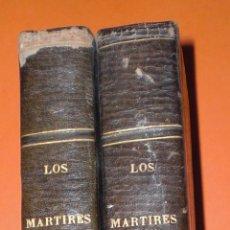 Libros antiguos: LOS MARTIRES COMPLETO 1847. Lote 50247193