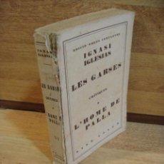 Libros antiguos: IGNASI IGLESIAS OBRAS COMPLETAS TOMO VI - LES GARSES. Lote 50264762