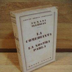 Libros antiguos: IGNASI IGLESIAS OBRAS COMPLETAS TOMO XII - LA COMEDIANTA. Lote 50264845
