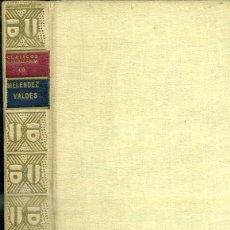Libros antiguos: MELÉNDEZ VALDÉS : POESÍAS (CLÁSICOS CASTELLANOS, 1925). Lote 50370592