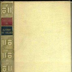 Libros antiguos: ALFONSO DE VALDÉS : DIÁLOGO DE LAS COSAS OCURRIDAS EN ROMA (CLÁSICOS CASTELLANOS, 1928). Lote 50370613