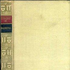 Libros antiguos: MORETO : TEATRO (CLÁSICOS CASTELLANOS, 1937). Lote 50370652