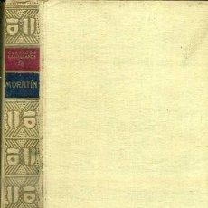 Libros antiguos: MORATÍN : TEATRO (CLÁSICOS CASTELLANOS, 1933). Lote 50370666