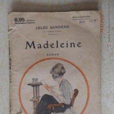 Libros antiguos: SANDEAU JULES - MADELEINE. Lote 50558741