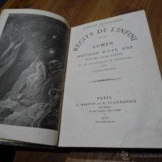 Libros antiguos: RECITS DE L´INFINI . LUMEN . HISTORIE D´UNE AME - CAMILLE FLAMMARION - ED. C. MARPON ET. E. F. 1885. Lote 221542271
