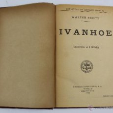 Old books - L- 2218. IVANHOE. WALTER SCOTT. 1935. - 50629311