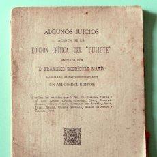 Libros antiguos: ALGUNOS JUICIOS ACERCA DE LA EDICIÓN CRÍTICA DEL QUIJOTE. FRANCISCO RODRÍGUEZ MARÍN. 1918. Lote 50698225