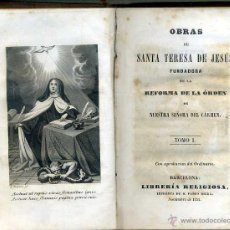 Libros antiguos: OBRAS DE SANTA TERESA DE JESÚS TOMO I (LIBRERÍA RELIGIOSA, 1851). Lote 129333338